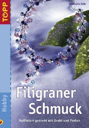 Stephanie Gohr - Filigraner Schmuck