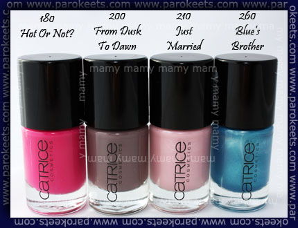 Catrice bottles: 180Hot Or Not?, 200 From Dusk To Dawn, 210 Just Married, 260 Blue's Brother