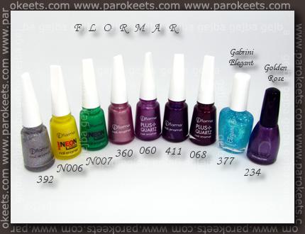 Flormar: 392, N006, N007, 360, 060, 411, 068; Gabrini Elegant 377; Golden Rose 234 polishes
