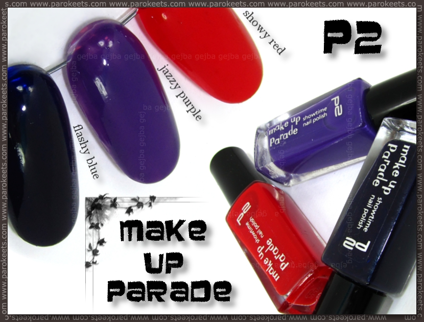 p2 Make Up Parade: Showy Red, Jazzy Purple, Flashy Blue swatch