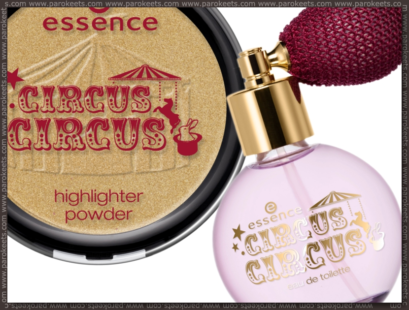 Essence Circus Circus TE EdT, highlighter preview