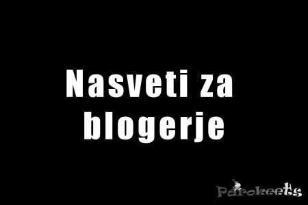 Nasveti za blogerje by Gejba Parokeets